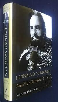 Leonard Warren: American Baritone   [SIGNED]