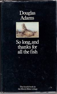 image of So Long, and Thanks for All the Fish