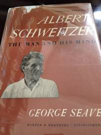 image of Albert Schweitzer:  The Man and his Mind