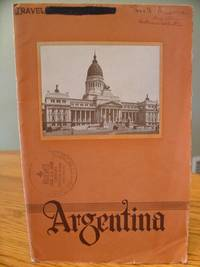 Argentina; Land of Bounty (Travel Booklet)