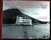image of The View From Diamond Head: Royal Residence to Urban Resort