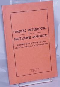 image of Congreso Internacional de Federaciones Anarquistas.  Celebrado en Carrara (Italia) del 30 de Agosto al 8 de Septiembre 1968