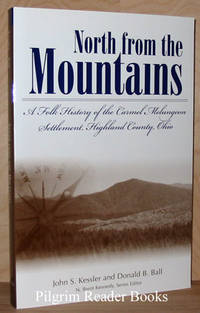 North from the Mountains: A Folk History of the Carmel Melungeon  Settlement, Highland County, Ohio.