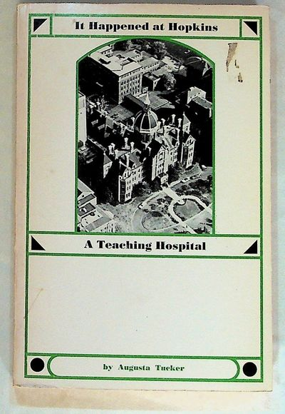 Baltimore: Johns Hopkins Hospital, 1973. Paperback. Very Good. Paperback. Revised edition. White pap...