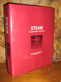 Steam Its Generation and Use 40th Edition