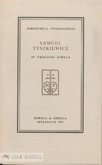 SAMUEL TYSZKIEWICZ, ARTYSTA-TYPOGRAF