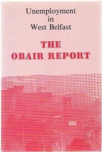 Unemployment in West Belfast: Obair Report