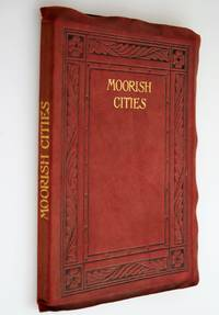 Moorish Cities in Spain (The Langham Series - an illustrated collection of art monographs)