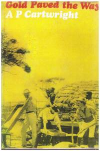 image of GOLD PAVED THE WAY. The Story of the Gold Fields Group of Companies.