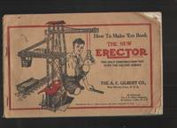 image of How to Make 'em Book, the New Erector - Instruction Book The Only  Construction Toy with the Square Girder