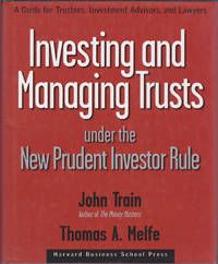 image of Investing and Managing Trusts Under the New Prudent Investor Rule: A Guide for Trustees, Investment Advisors, and Lawyers