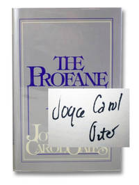 The Profane Art: Essays & Reviews