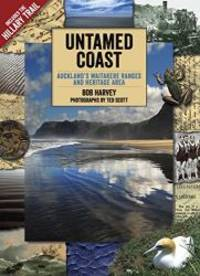 image of Untamed Coast: Auckland's Waitakere Ranges and Heritage Area