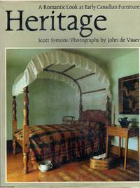Heritage  A romantic look at early Canadian furniture