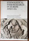 Ethnological Food Research in Europe and USA