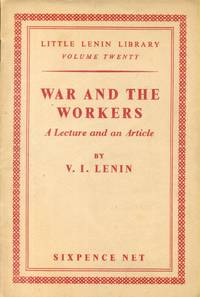 image of War and the Workers : A Lecture and an Article