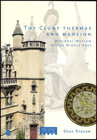 The Cluny Thermae and Mansion National Museum of Middle Ages