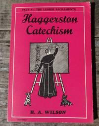 Haggerston Catechism - Part Five: The Lesser Sacraments