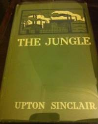 The Jungle   [1st ed.] by  Upton Sinclair - 1st edition - 1906 - from civilizingbooks (SKU: 336FID-0619)