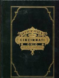 History of Cincinnati, Ohio, with illustrations and biographical sketches