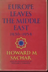 EUROPE LEAVES THE MIDDLE EAST: 1936-1954