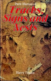 Pack Manual of Tracks, Signs and Nests