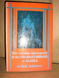 image of The Customs and Legends of the Thlinget Indians of Alaska