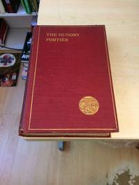 The Hungry Forties: Life Under the Bread Tax. Descriptive Letters and Other Testimonies from Contemporary Witnesses