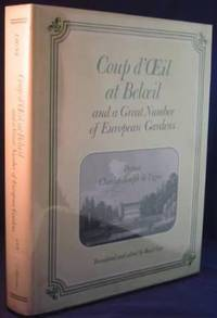 Coup d'OEil at Beloeil and a Great Number of European Gardens by  Prince de; Basil Guy (Translated and Edited)  Charles-Joseph - First Edition - 1991 - from Ultramarine Books (SKU: 001052)