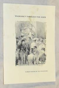 Vagrancy Through the Ages: a brief history