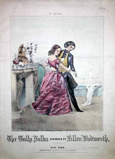 . The Cally Polka Arranged by Allen Dodworth. Tenth edition. New York, Firth Pond & Co. No. 1 Frankl...