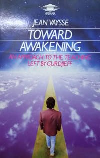 image of Toward Awakening:  An Approach to the Teaching Left by Gurdjieff