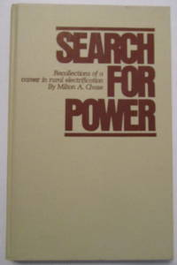 Search For Power: Recollections Of A Career In Rural Electrification