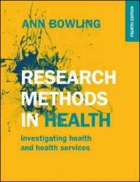 Research Methods In Health: Investigating Health And Health Services by Ann Bowling - Paperback - 2014-08-06 - from Books Express and Biblio.com
