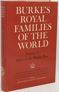 BURKE'S ROYAL FAMILIES OF THE WORLD.  VOLUME II.  AFRICA & THE MIDDLE EAST