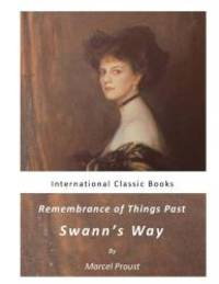 image of Remembrance of Things Past: Swann?s Way (Marcel Proust)