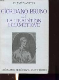 Giordano Bruno et la tradition hermetique.