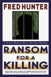 Ransom for a Killing by Fred Hunter - Hardcover - 1998 - from ThriftBooks (SKU: G0312193238I5N10)