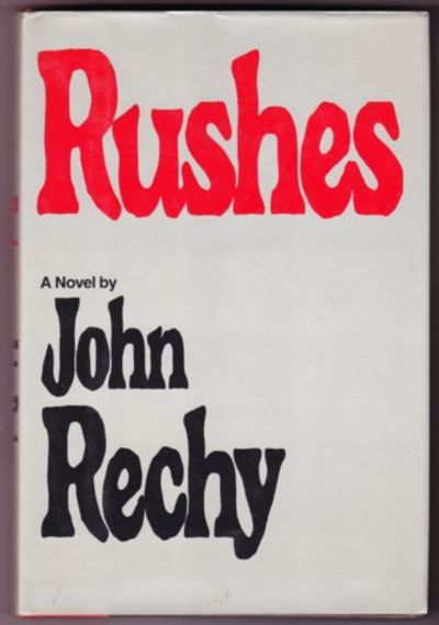 NY: Grove Press, 1979. First edition, first prnt. Inscribed by Rechy on the title page.