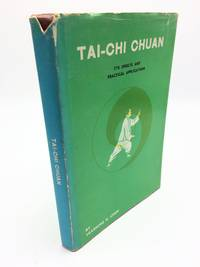 Tai-Chi Chuan: Its Effects And Practical Applications
