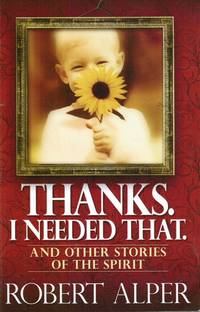 image of Thanks. I Needed That (Autographed)