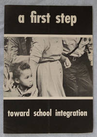 A First Step Toward School Integration