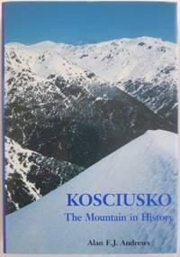 Kosciusko : the mountain in history.