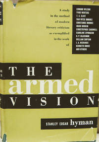 The Armed Vision:  A Study in the Methods of Modern Literary Criticism
