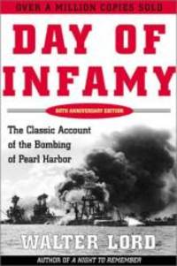 image of Day of Infamy: The Classic Account of the Bombing of Pearl Harbor