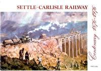Settle-Carlisle Railway: Centenary 1876-1976