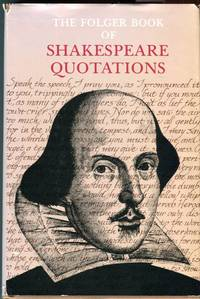 The Folger Book of Shakespeare Quotations