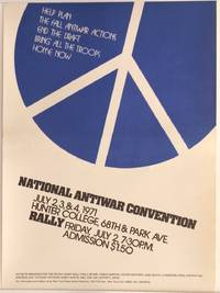 image of Help plan the Fall antiwar actions. End the draft. Bring all the troops home now. National Antiwar Convention. July 2, 3_4, 1971. Hunter College... [poster]