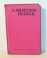The Phantom Trailer by  Mildred A Wirt - Hardcover - 1938 - from G W Jackson and Biblio.com