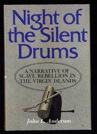 image of Night of the Silent Drums:  A Narrative of Slave Rebellion in the Virgin Islands
